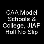 Civil Aviation Authority CAA Model Schools College JIAP Teaching Jobs NTS Test Roll No Slip