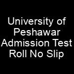 University of Peshawar UOP MS MPhil PhD Admission NTS Test Roll No Slip